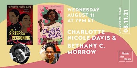 Charlotte Nicole Davis & Bethany C. Morrow tickets
