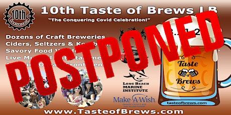 10th Taste of Brews LB on 8.21.21 tickets
