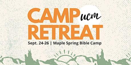UCM Camp Retreat 2021 tickets