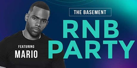 MARIO at The Basement RNB Party | A 90's/2000's Dance Party tickets