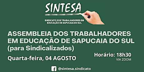 SINTESA SINDICATO: ASSEMBLEIA  DOS PROFISSIONAIS EM EDUCAÇÃO tickets
