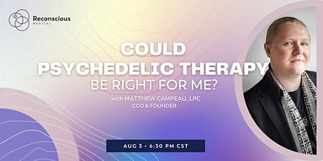 Could Psychedelic Therapy Be Right For Me? tickets