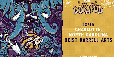 Dopapod at Heist Barrel Arts tickets