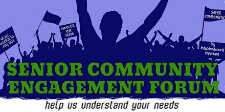 Senior Community Engagement Forum tickets