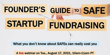 Founder's Guide to SAFE Startup Fundraising tickets