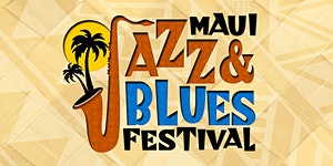 Maui Jazz & Blues Festival 2015