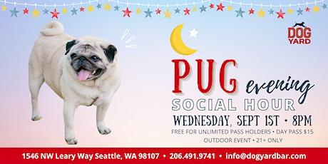 Pug Evening Meetup at the Dog Yard tickets