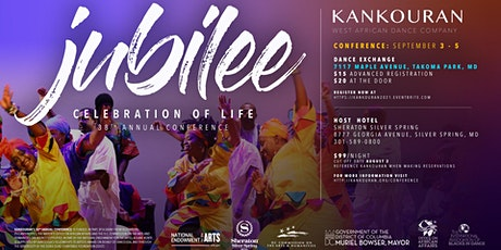 KanKouran West African Dance Company 38th Annual Conference - JUBILEE tickets
