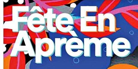 Fete En Apreme Day Party - Labor Day Weekend 2021 tickets