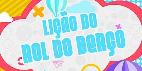 """Rol do Berço ''B"""" IASD MARCO - Idade 2 - 3 anos ingressos"""