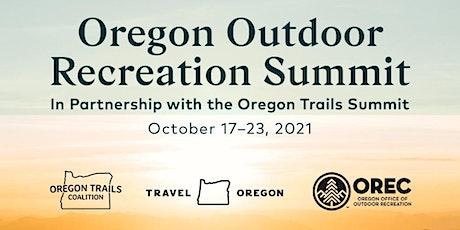 Oregon Outdoor Recreation Summit (and Oregon Trails Summit ) 2021 biljetter