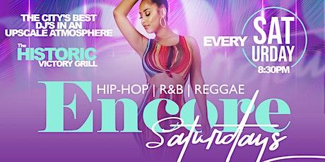 Encore Saturdays | Hip-Hop, R&B, Reggae Night  - 8/21 tickets