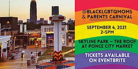 Black LGBTQ+ Mom and Parent Carnival tickets