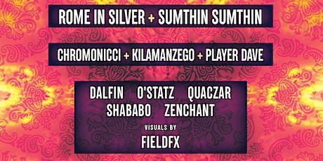 Rome in Silver, Sumthin Sumthin, Chromonicci, Kilamanzego, Player Dave tickets