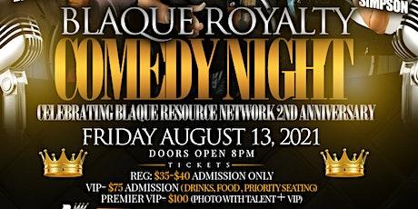 BlaQue Royalty Comedy Show tickets
