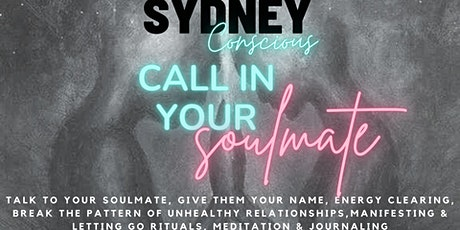 Call in your SOULMATE -Talk to them, powerful energy clearing, ritual &more tickets