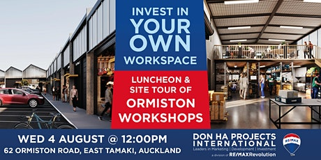 Invest in Your Own Workspace: Ormiston Workshops Luncheon tickets