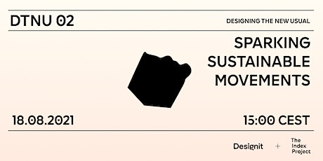 Designing the New Usual: Sparking Sustainable Movements tickets