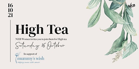 NEB High Tea - helping support Women with cancer tickets
