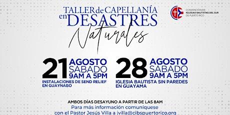 TALLER DE CAPELLANÍA EN DESASTRES NATURALES tickets