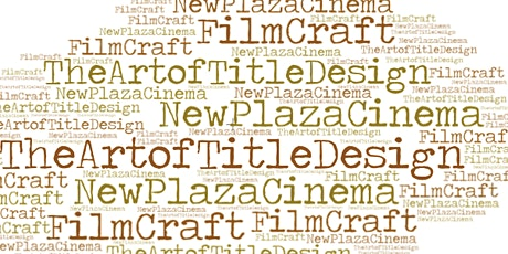 New Plaza Cinema FilmCraft Series - Session 1 Only -The Art of Title Design tickets