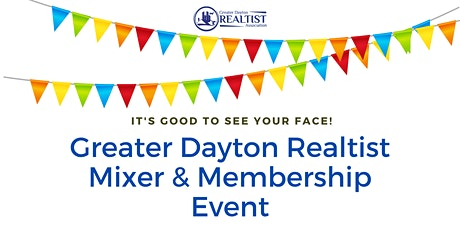 Greater Dayton Realtist Mixer & Membership Event tickets