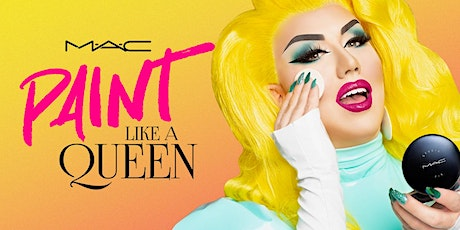 MAC Paint Like A Queen @ Macy's •Galleria Fort Lauderdale tickets