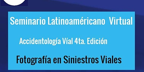 Seminario Latinoamericano de Accidentologia Vial - Fotografía en Siniestros boletos
