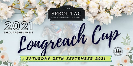 2021 Sprout Agribusiness Longreach Cup Race Day tickets