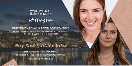 Rethinking Failure & Overcoming Fear | Future Females Wellington tickets