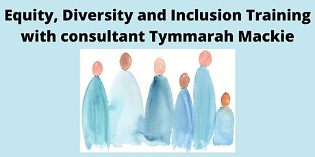 Equity, Diversity & Inclusion Training - Unconscious Bias tickets