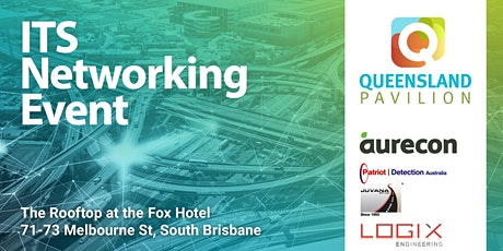 Queensland Pavilion ITS Networking Event tickets