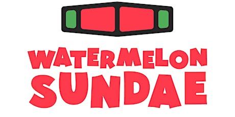 WATERMELON SUNDAE: DAY PARTY DALLAS, TEXAS tickets