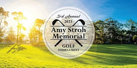 3rd Annual Amy Stroh Memorial Golf Tournament tickets