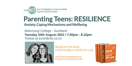Parenting Teens - RESILIENCE tickets