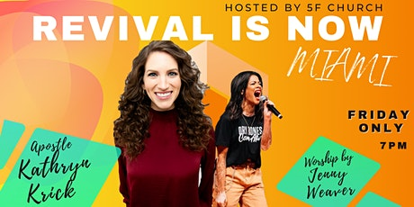 REVIVAL IS NOW - MIAMI tickets