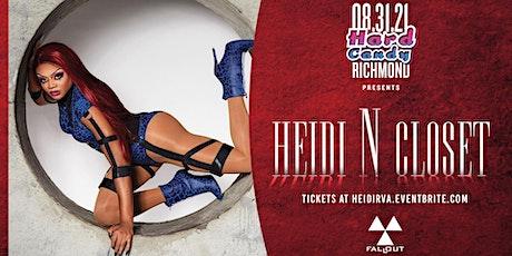 Hard Candy Richmond with Heidi N Closet tickets