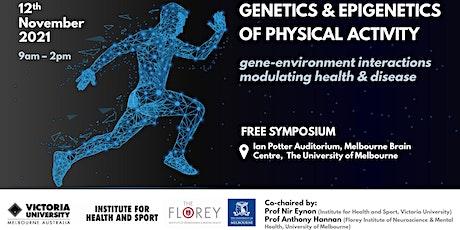 Genetics and Epigenetics of Physical Activity tickets