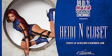 Hard Candy Cincinnati with Heidi N Closet tickets