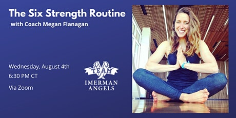 The Six Strength Routine with Coach Megan Flanagan by Team Imerman Angels tickets