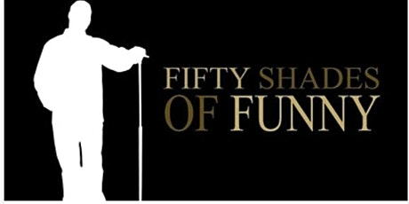 50 Shades of Funny tickets