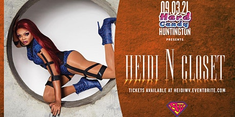 Hard Candy WV with Heidi N Closet tickets
