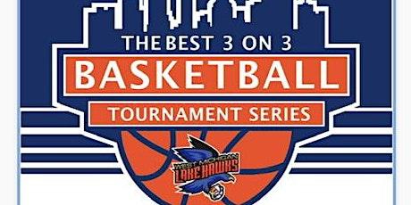 3 on 3 Basketball Tournament  @ Lakeshore tickets