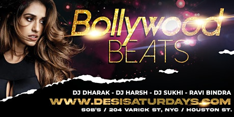 BOLLYWOOD BEATS : Dec 18th - WEEKLY SATURDAY NIGHT DESIPARTY @ SOB's NYC tickets