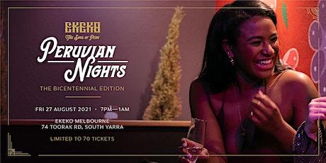 Peruvian Nights: The Bicentennial edition tickets