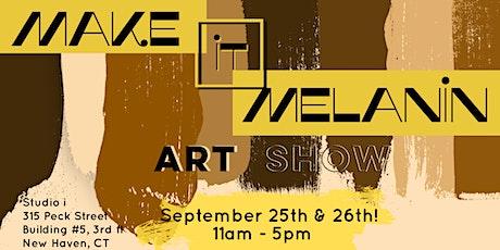 Make it Melanin Art Show tickets