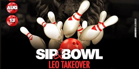Sip & Bowl - Leo Takeover tickets