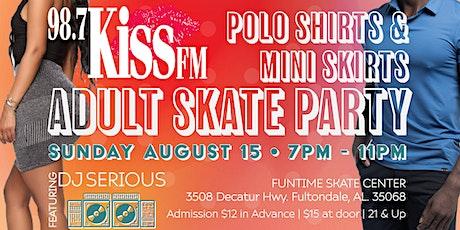 98.7 Kiss Adult Skate Night - Polo Shirts and Mini Skirts tickets