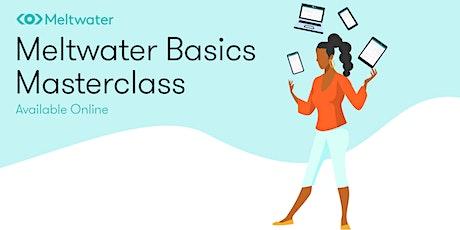 Meltwater Basics Masterclass tickets