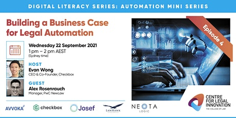 Automation Mini Series Ep 4 - Building a Business Case for Legal Automation tickets